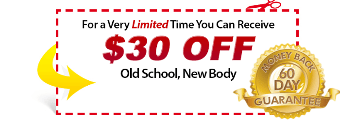 old school new body review discount