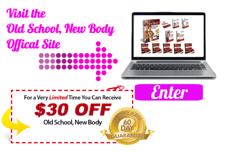 old school new body review enter home