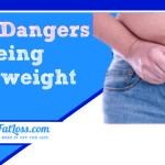 The Dangers of Being Overweight: Do You Know the Risks?