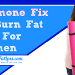 Burn Fat Fast for Women:Simple Hormone Fix That Works!