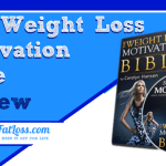 The Weight Loss Motivation Bible Review: Get Your Mind Right!