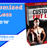 Customized Fat Loss Review: A Master or Disaster?